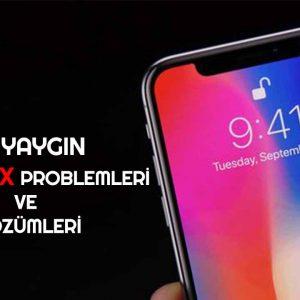 Sık Karşılaşılan iPhone X Problemleri ve Çözümleri